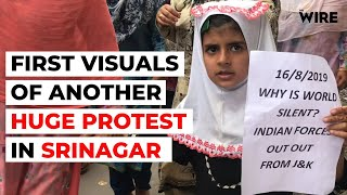 In Srinagar, First Visuals of Another Large Protest Against Modi's 370 Move