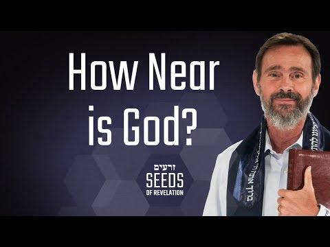 How Near is God?
