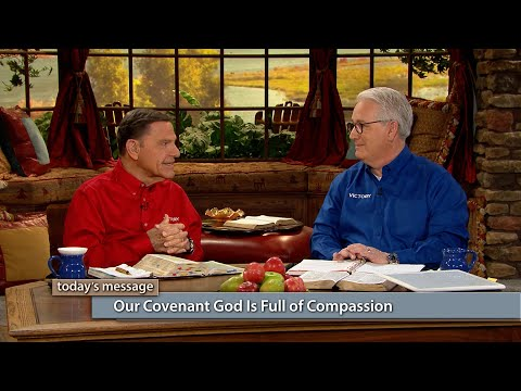 Our Covenant God Is Full of Compassion