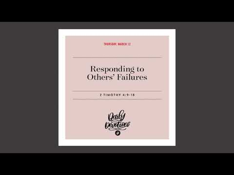 Responding to Others Failures - Daily Devotional