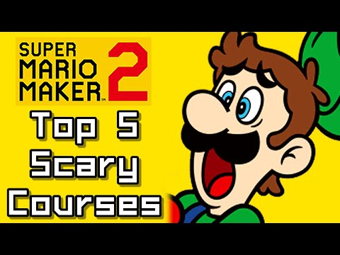 Super Mario Maker 2 Top 5 SCARY COURSES (Switch) - UChnz1eAo9SfuDfqFZt1KFtA