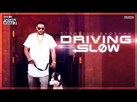 Driving Slow Lyrics - BADSHAH   MTV Spoken Word 2