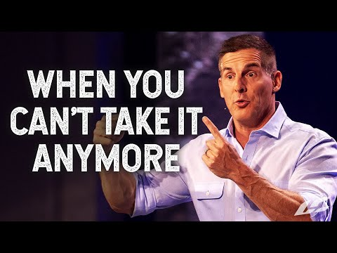 When You Can't Take It Anymore - The Good Work Part 1 with Craig Groeschel