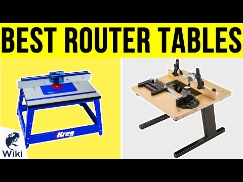 10 Best Router Tables 2019 - UCXAHpX2xDhmjqtA-ANgsGmw