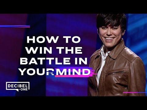 Joseph Prince - How to win the battle in your mind