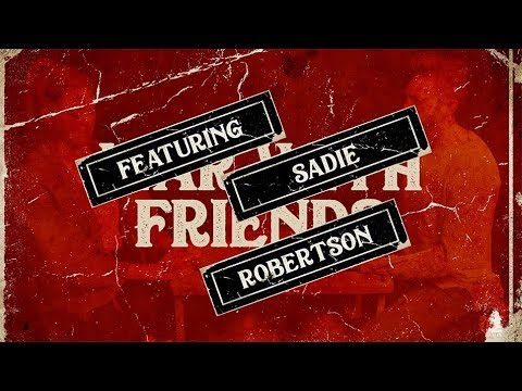 War With Friends Feat. Sadie Robertson