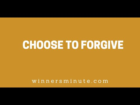 Choose to Forgive // The Winner's Minute With Mac Hammond