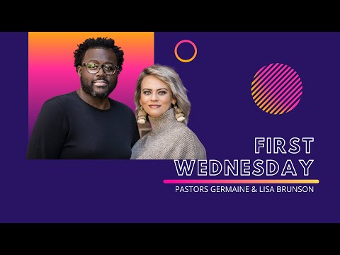 First Wednesday :: Pastors Germaine and Lisa Brunson :: Turning Point Live Stream