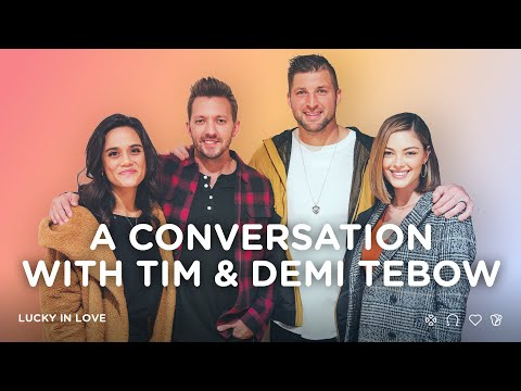 A Conversation with Tim and Demi Tebow
