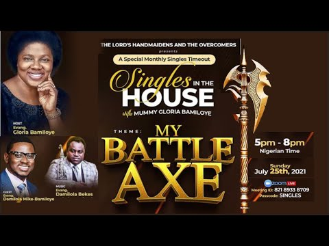 Singles in the House With Mummy Gloria Bamiloye  July 2021 Edition
