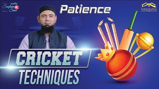 Patience in cricket - Cricket Techniques - Saqlain Mushtaq Show