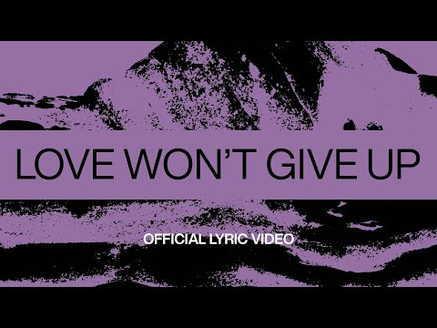 Love Wont Give Up  Official Lyric Video  At Midnight  Elevation Worship