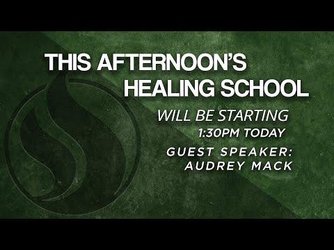 Healing School with Audrey Mack- April 1, 2021