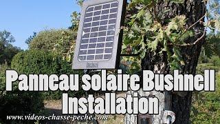 Panneau solaire Bushnell Aggressor 119756 - Démo installation