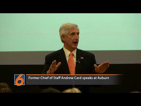 Andrew Card gave a lecture about leadership at Auburn University talking about his time as Chief of Staff for George W. Bush.