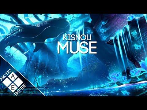 Kisnou - Muse | Chillstep - UCpEYMEafq3FsKCQXNliFY9A