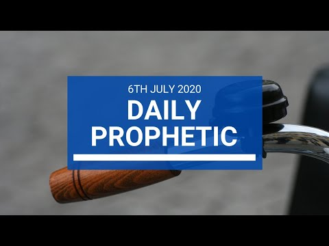 Daily Prophetic 6 July 2020 1 of 10