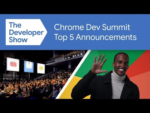 Dev Show Top 5 from the Chrome Dev Summit 2019 - UC_x5XG1OV2P6uZZ5FSM9Ttw