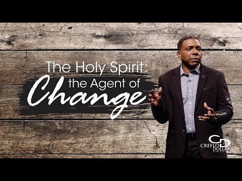 Holy Spirit: The Agent of Change pt.2