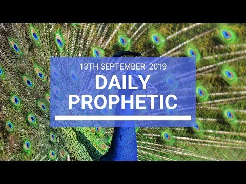 Daily Prophetic 13 September2019 Word 2