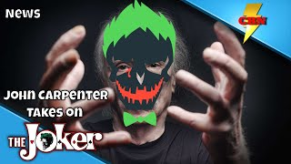 John Carpenter Takes on The Joker