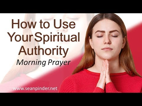 MATTHEW 18 - HOW TO USE YOUR SPIRITUAL AUTHORITY - MORNING PRAYER (video)