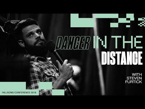 Danger In The Distance  Steven Furtick  Hillsong Conference - Sydney 2018