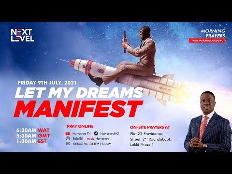 Next Level Prayers  Let My Dream Manifest  Pst Bolaji Idowu   9th July 2021