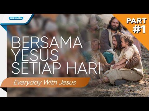 Setiap Hari Bersama Yesus Part #1 (Everyday with Jesus) - Kompilasi