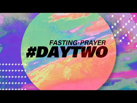 Live Prayer & Fasting  Day 2