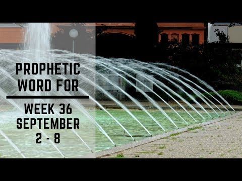 Prophecy For Week 2 September
