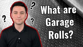 Garage Rolls - Everything You Need To Know