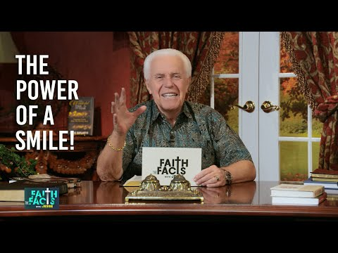 Faith the Facts: The Power Of A Smile!  Jesse Duplantis