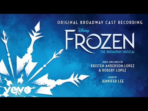 "Dangerous to Dream (From ""Frozen: The Broadway Musical""/Audio Only) - UCgwv23FVv3lqh567yagXfNg"