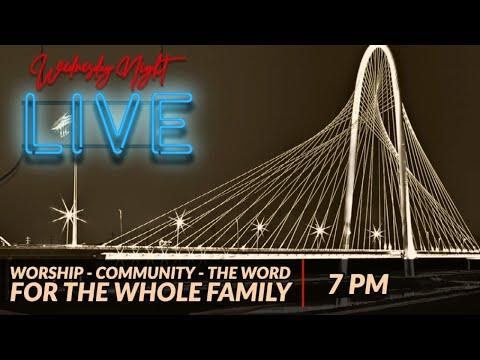 Wednesday Night Live  April 14, 2021  Sojourn Church Carrollton Texas