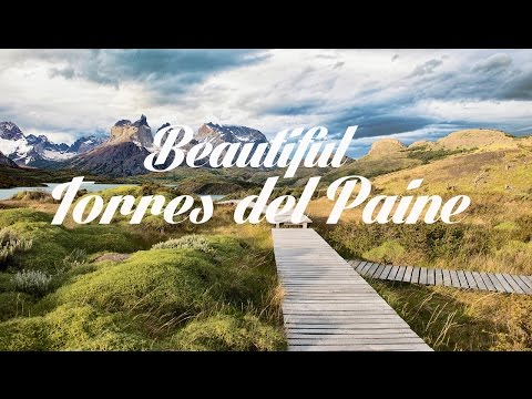 Beautiful TORRES DEL PAINE Chillout and Lounge Mix Del Mar - UCqglgyk8g84CMLzPuZpzxhQ