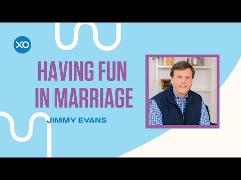 Having Fun in Marriage  Jimmy Evans