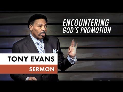 Encountering God's Promotion  Tony Evans Sermon