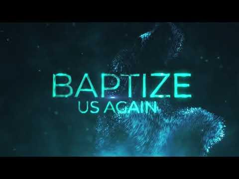 Bri Babineaux - Baptize Us Again (Official Lyric Video)