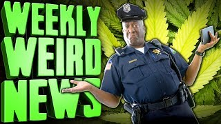 Woops! Did 3 States Accidentally Legalize It? - Weekly Weird News