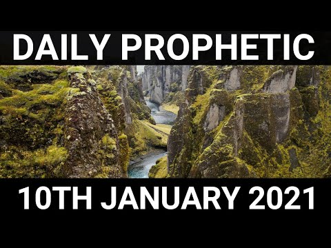 Daily Prophetic 10 January 2021 7 of 7