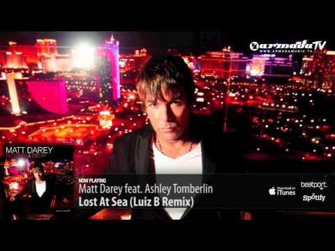 Matt Darey feat. Ashley Tomberlin - Lost At Sea (Luiz B Remix) (From 'Blossom & Decay') - UCGZXYc32ri4D0gSLPf2pZXQ