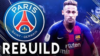 PSG REPLACING NEYMAR REBUILD!! - FIFA 19 Career Mode