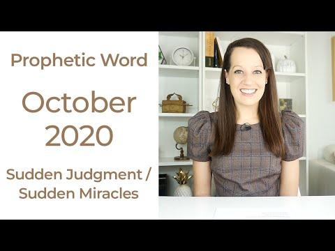Prophetic Word October 2020/ Sudden
