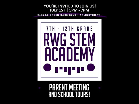 You're Invited to our Parent Informational at RWG STEM Academy