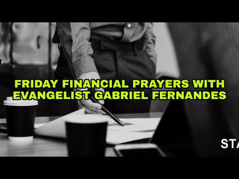 GOD WILL RENEW YOUR PASSION, DESIRE AND LOVE FOR WHAT HE CALLED YOU TO DO - Friday Financial Prayers