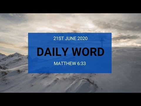 Daily Prophetic 21 June 2020 Matthew 6 33