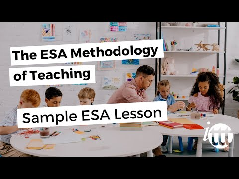 The ESA Methodology of Teaching - Sample ESA Lesson