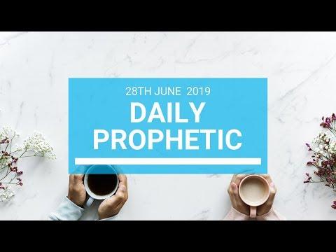 Daily Prophetic 28 June 2019 Word 1