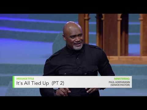 Its All Tied Up 2  Paul Adefarasin  Something Is About To Happen